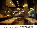 blur coffee shop or cafe... | Shutterstock . vector #578776792
