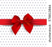 red gift bow with ribbon on... | Shutterstock .eps vector #578813866