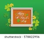 happy st. patrick day | Shutterstock .eps vector #578822956