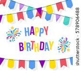 happy birthday card template... | Shutterstock .eps vector #578906488
