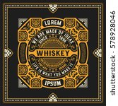 old whiskey label with vintage... | Shutterstock .eps vector #578928046