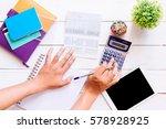 accountant verify the saving... | Shutterstock . vector #578928925