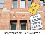 Dead End And Road Closed To...