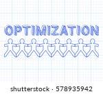 optimization text hand drawn... | Shutterstock .eps vector #578935942