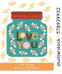 love card design. vector... | Shutterstock .eps vector #578939932