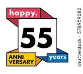 55 years anniversary...   Shutterstock .eps vector #578959282