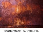 texture of rusty iron. aged... | Shutterstock . vector #578988646