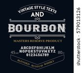 typeface. label. bourbon... | Shutterstock .eps vector #579013126