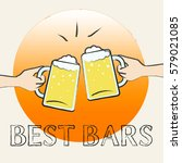 best bars beers shows top pubs... | Shutterstock . vector #579021085