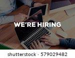 we're hiring concept | Shutterstock . vector #579029482