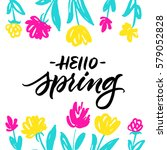 hello spring greeting card with ... | Shutterstock .eps vector #579052828