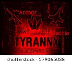 tyranny words indicating reign... | Shutterstock . vector #579065038
