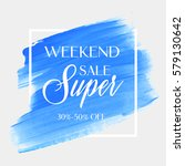 sale super weekend sign over... | Shutterstock .eps vector #579130642
