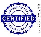 grunge blue certified round...   Shutterstock .eps vector #579142192