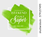 sale super weekend sign over... | Shutterstock .eps vector #579157495