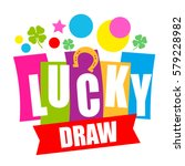 Stock vector colorful sign lucky draw vector illustration 579228982