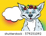 wow pop art dog. funny happy... | Shutterstock .eps vector #579251092