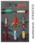 vector vintage rocket ships set ... | Shutterstock .eps vector #579337372