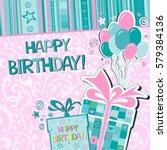 happy birthday  greeting card.... | Shutterstock . vector #579384136