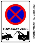 no parking  no stopping  tow... | Shutterstock .eps vector #579386602