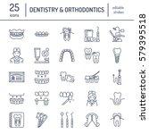 dentist  orthodontics line... | Shutterstock .eps vector #579395518