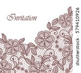 lace flowers invitation card | Shutterstock .eps vector #579410926