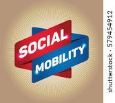 social mobility arrow tag sign. | Shutterstock .eps vector #579454912