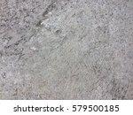 dirty cement floor texture for...   Shutterstock . vector #579500185