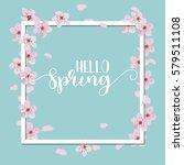 spring season background  pink... | Shutterstock .eps vector #579511108