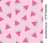 pastel watermelon seamless... | Shutterstock .eps vector #579706486