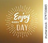 lettering for greeting card....   Shutterstock .eps vector #579733885