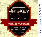 whiskey font script typeface ... | Shutterstock .eps vector #579794026