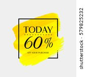 sale today 60  off sign over... | Shutterstock .eps vector #579825232