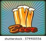 vector illustration of a beer... | Shutterstock .eps vector #579900556