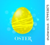 easter text in german with... | Shutterstock .eps vector #579953875