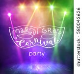"""mask with the words """"mardi gras""""...   Shutterstock .eps vector #580043626"""