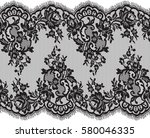 seamless vector black lace...   Shutterstock .eps vector #580046335