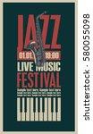 poster for the jazz festival... | Shutterstock .eps vector #580055098