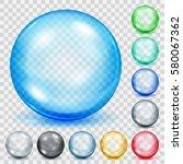 set of transparent colored... | Shutterstock .eps vector #580067362