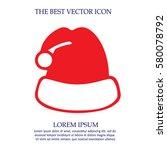 christmas hat vector icon eps...   Shutterstock .eps vector #580078792