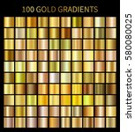 gold gradients 100 big set.... | Shutterstock .eps vector #580080025
