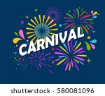 carnival concept with fireworks ... | Shutterstock . vector #580081096