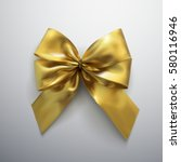 golden bow and ribbons. vector... | Shutterstock .eps vector #580116946