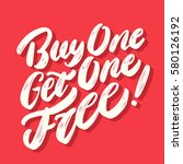 buy one get one free  lettering. | Shutterstock .eps vector #580126192