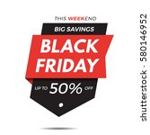 black friday label price tag... | Shutterstock .eps vector #580146952