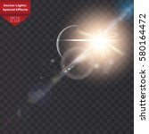 sunlight  special lens flare ... | Shutterstock .eps vector #580164472
