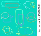 set of colorful speech bubbles | Shutterstock .eps vector #580208086
