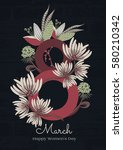 8 march. happy women's day. the ... | Shutterstock .eps vector #580210342