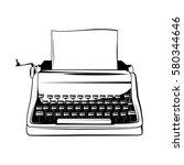 typewriter vintage hand drawn... | Shutterstock .eps vector #580344646