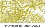 detailed vector map of houston... | Shutterstock .eps vector #580420015